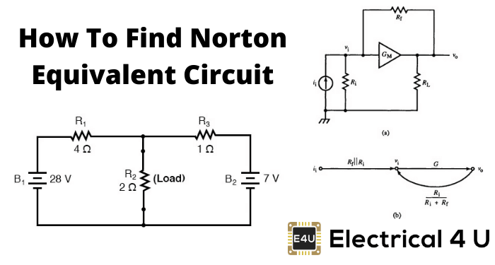 Norton's Theorem: How To Find Norton Equivalent Circuit (Examples)
