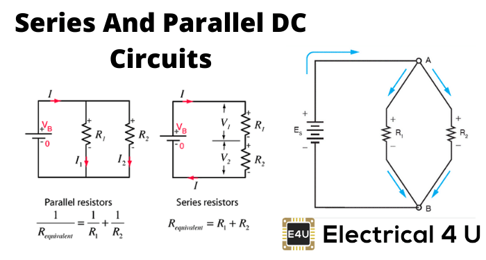 Series And Parallel DC Circuits Explained (Examples Included)