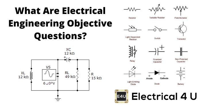 What Are Electrical Engineering Objective Questions