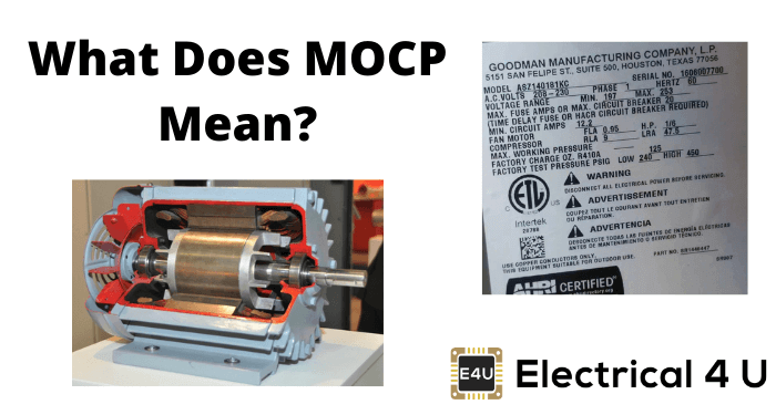 What Does Mocp Mean In Electrical Terms