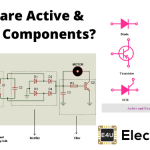 Active And Passive Circuit Elements (Components) in Electronics [Types & the Differences Between Them]