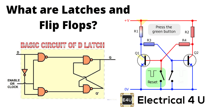 What Are Latches And Flip Flops