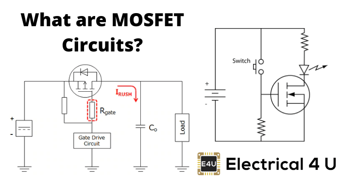 What Are Mosfet Circuits