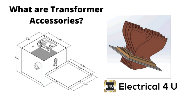 What Are Transformer Accessories