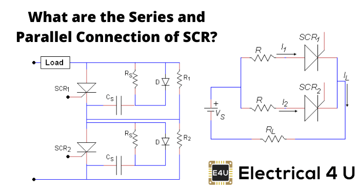 What Are The Series And Parallel Connection Of Scr