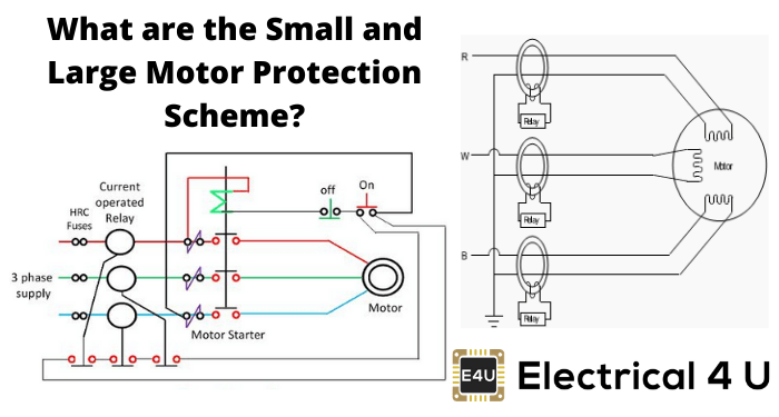 What Are The Small And Large Motor Protection Scheme