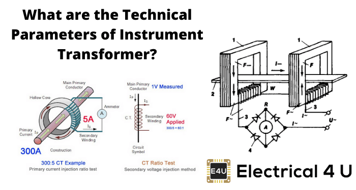 What Are The Technical Parameters Of Instrument Transformer