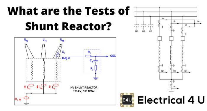 What Are The Tests Of Shunt Reactor