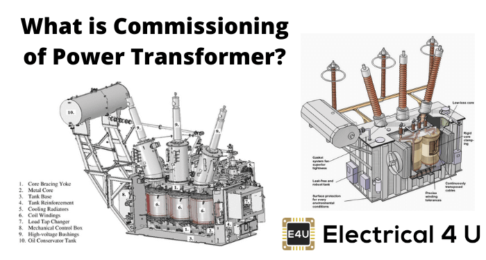 What Is Commissioning Of Power Transformer