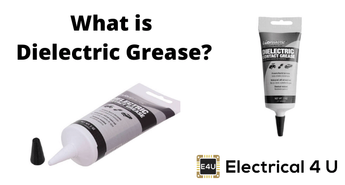 What Is Dielectric Grease