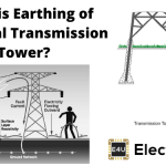 Earthing of Electrical Transmission Tower