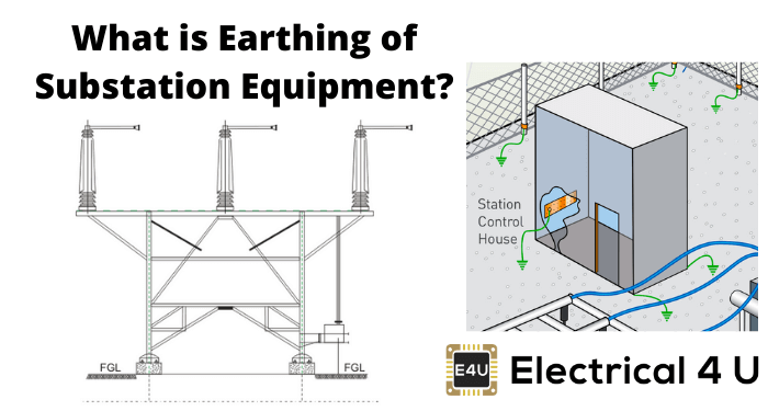 What Is Earthing Of Substation Equipment