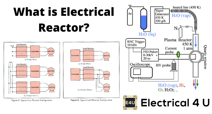 What Is Electrical Reactor