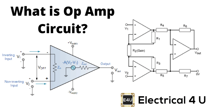 What Is Op Amp Circuit