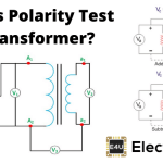 Polarity Test of Transformer (Explanation + Diagrams)