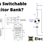 Switchable Capacitor Bank or Switched Capacitor Bank