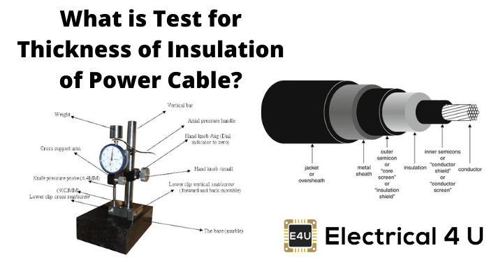 What Is Test For Thickness Of Insulation Of Power Cable