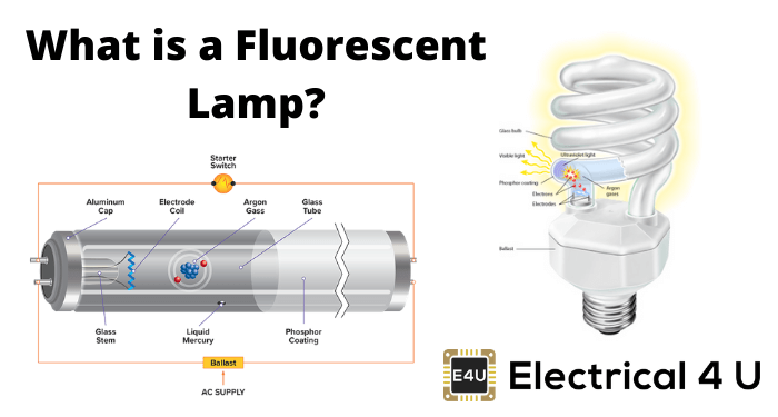 What Is A Fluorescent Lamp