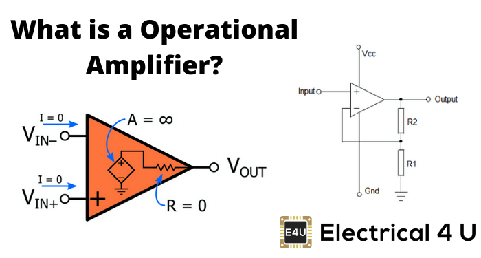 What Is A Operational Amplifier