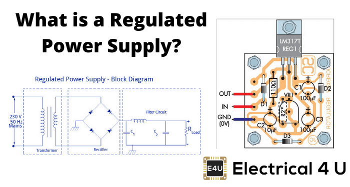 What Is A Regulated Power Supply