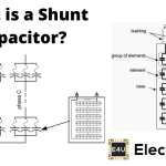 Shunt Capacitor: What is it? (Compensation & Diagram)