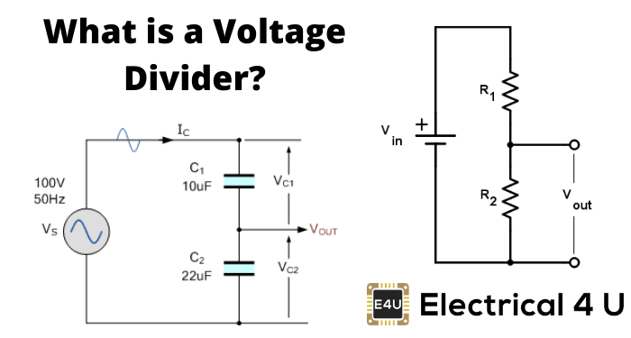 Voltage Divider  What Is It   Circuit  U0026 Applications