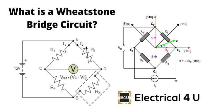 What Is A Wheatstone Bridge Circuit