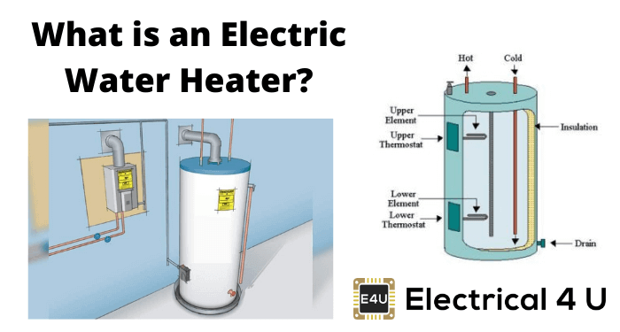 What Is An Electric Water Heater