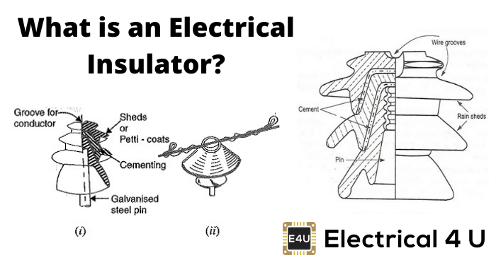 What Is An Electrical Insulator