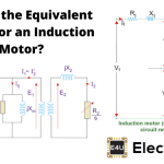 Equivalent Circuit for an Induction Motor