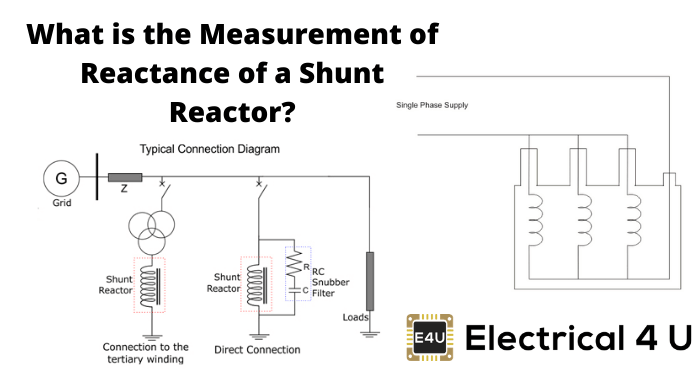 What Is The Measurement Of Reactance Of A Shunt Reactor