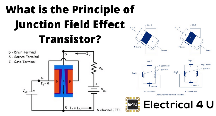 What Is The Principle Of Junction Field Effect Transistor