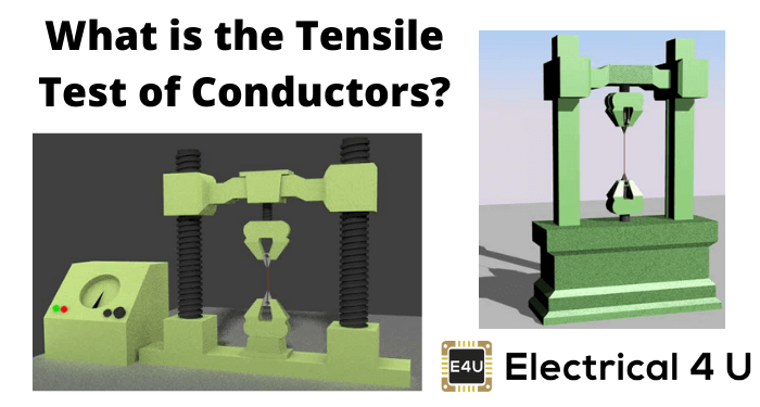 What Is The Tensile Test Of Conductors