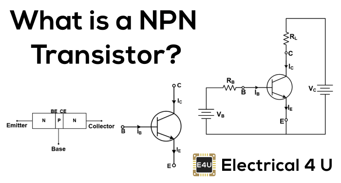 NPN Transistor: What is it? (Symbol & Working Principle)