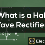 Half Wave Rectifier Circuit Diagram & Working Principle
